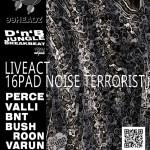 16PAD NOISE TERRORIST zu Gast bei den 99headz