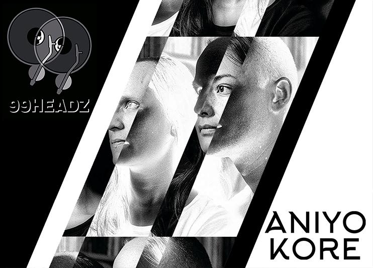 Flyer: Konzert ANIYO KORE zu Gast bei den 99headz