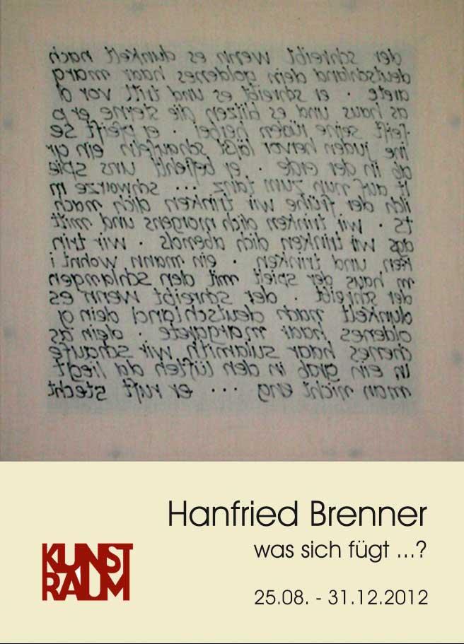 Ausstellung von Hanfried Brenner - was sich fügt ...?