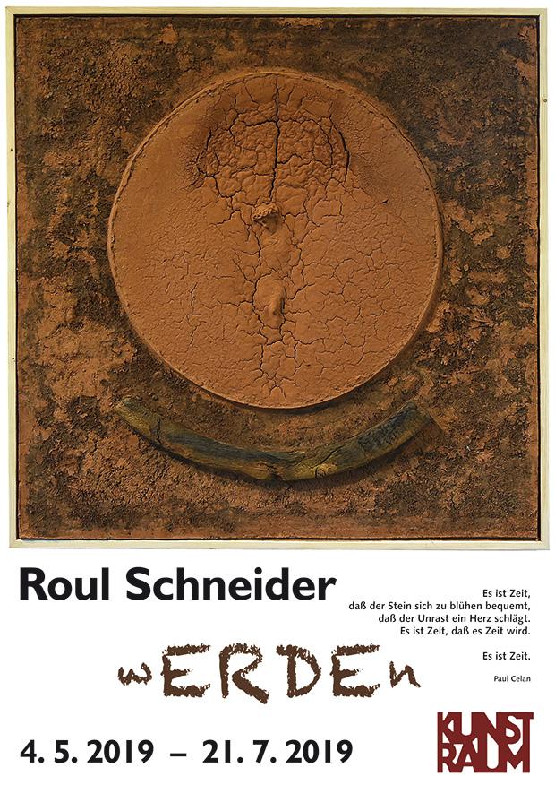 Ausstellung: Erde - Roul Schneider