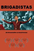 Brigadistas - Ein Dokumentarfilm von Daniel Burkholz