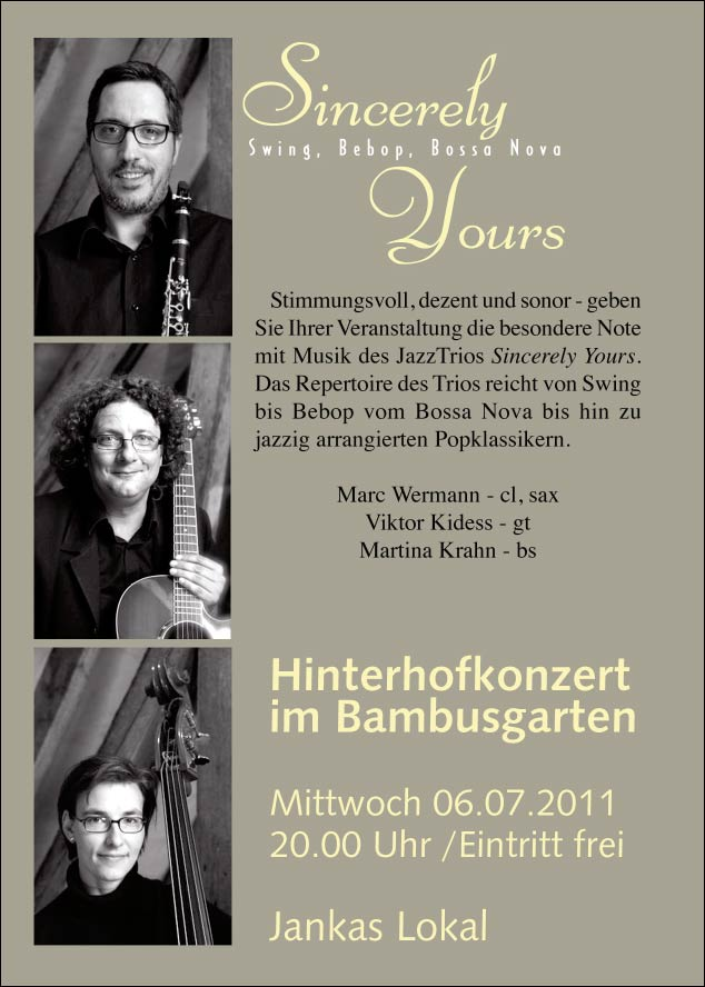 Hinterhofkonzert mit dem Trio Sincerely Yours